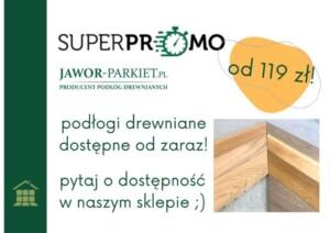 Oferta promocyjna podłóg drewnianych